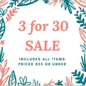 3 FOR 30 SALE